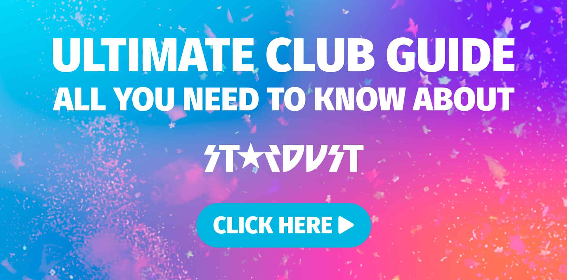 Ultimate Club Guide - Stardust Madrid